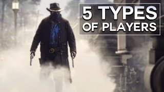 Red Dead Redemption 2 - the 5 Types of Players
