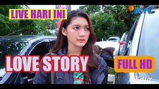 🔴LIVE ||Love Story The Series Terbaru Hari ini ||27 Februari 2021