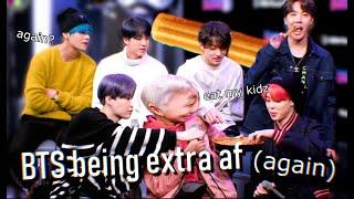 BTS Being Extra Af (again)