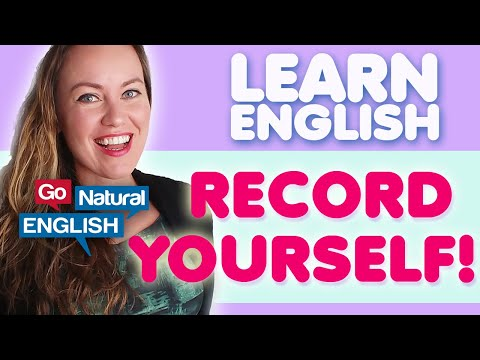 How to Improve English Fluency with the Recording Method | Go Natural English