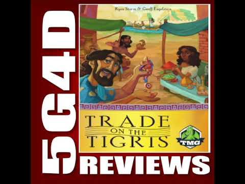 Trade on the Tigris- A 5G4D Review