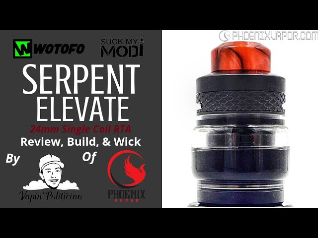 Wotofo & SMM Serpent Elevate RTA- Snakes on my vapes