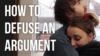 How to Defuse an Argument