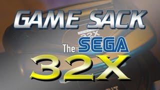 Game Sack - The Sega 32X - Review