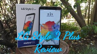 LG Stylo 2 Plus Full Review is it worth it?