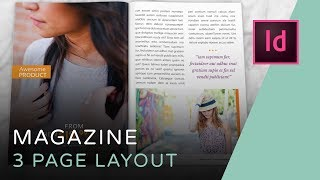 Lets Create A 3 Page Magazine Spread In InDesign
