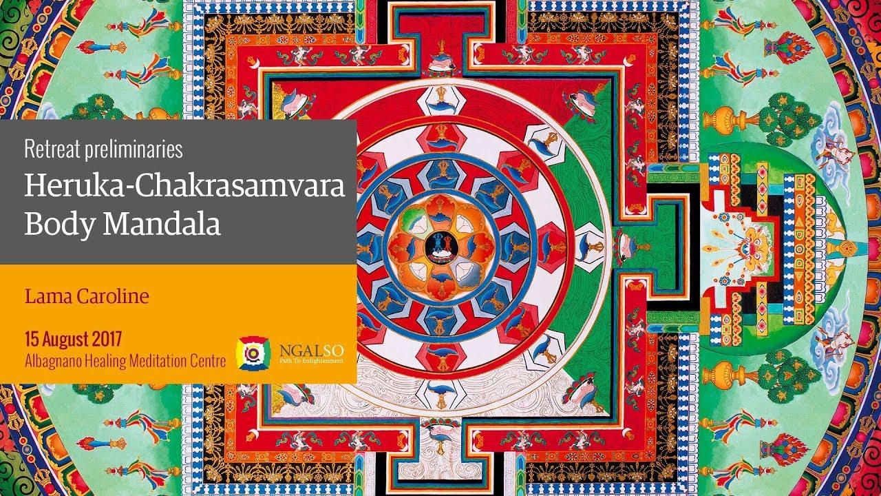 Heruka-Chakrasamvara Body Mandala retreat - 1° session