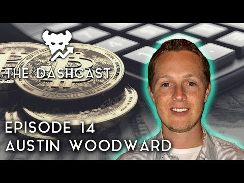 DashCast Ep. 14 | Austin Woodward (Crypto Taxes, 2018 Reform, Taxbit)