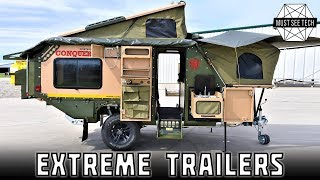 Top 10 New Trailers And Off Roading Caravans For Extreme Camping Trips