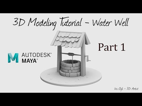 3D  Modeling Tutorial – modeling a Well in autodesk Maya 2018