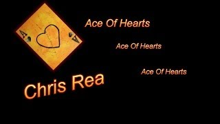 Chris Rea - Ace Of Hearts (Mix Down)