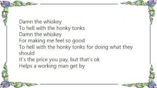 Brad Martin - Damn the Whiskey Lyrics