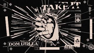 Dom Dolla   Take It (Official Audio)