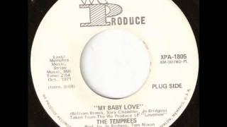 My Baby Love  -  The Temprees