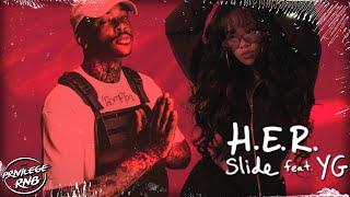 H.E.R. - Slide (Lyrics) ft. YG