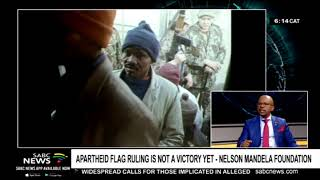 Apartheid flag ruling is not a victory yet - Nelson Mandela Foundation