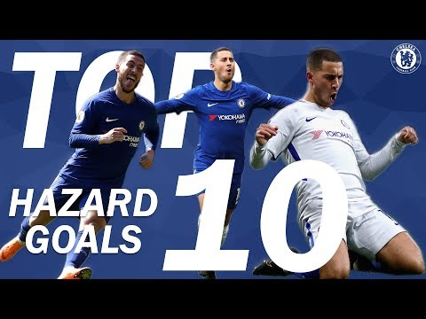 TOP 10: Eden Hazard Goals | Chelsea Tops