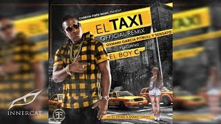 El Taxi (Remix) - El Boy C (Video)