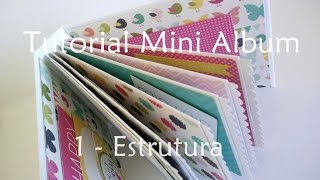 Tutorial | Scrapbook Mini Album - Parte 1 (estrutura)