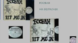 Poobah Mr Destroyer