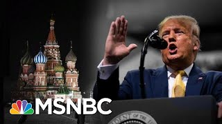 Trump Is Mad Dems Know Russia Is Meddling To Get Him Re-Elected | The 11th Hour | MSNBC