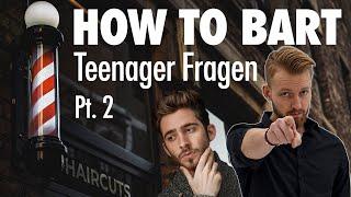 HOW TO BART ?! I Teenager Fragen pt. 2   Charlemagne Premium