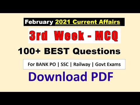 February 2021 Current Affairs MCQ (Top 100+) 3rd Week - Current Affairs MCQ for All Govt Exams