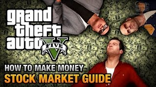 How to make money in GTA 5 (Stock Market Guide)