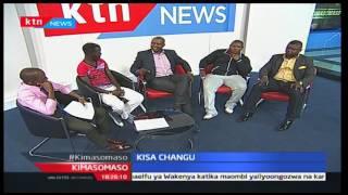 Kimasomaso: Kisa Changu - Wanaume na mapambo na Lofty Matambo - 25/2/2017 [Sehemu ya Kwanza]