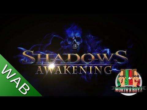 Shadows Awakening - Worthabuy?