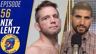 Nik Lentz: I'll do BJ Penn a favor and end his career | Ariel Helwani's MMA Show