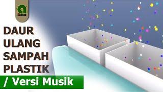 DAUR ULANG SAMPAH PLASTIK STEP BY STEP  LENGKAP
