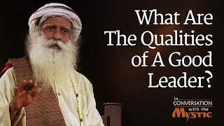 What Are The Qualities Of A Good Leader? - Vinita Bali With Sadhguru