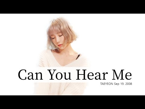 태연(Taeyeon) - 들리나요(can you hear me?) Lyrics - Rom/Hangul/Eng