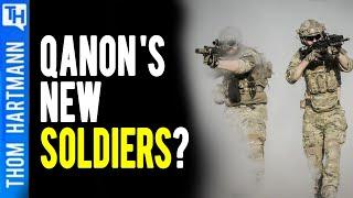 QAnon Backs a New Paramilitary Group?
