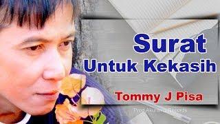 Chord Kunci Gitar dan Lirik Lagu Surat Untuk Kekasih - Tommy J Pisa