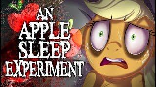 An Apple Sleep Experiment [MLP Fanfic Reading] (Grimdark)