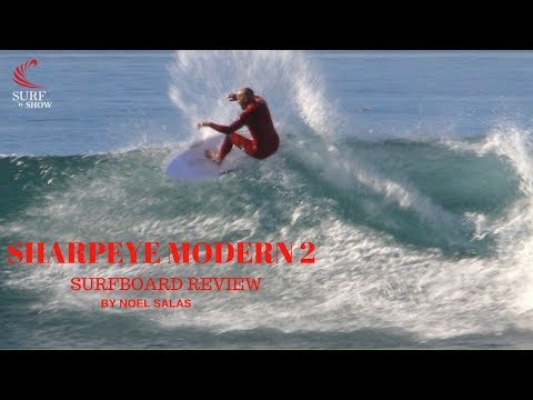 "SharpEye ""Modern 2 Fusion E2"" Surfboard Review by Noel Salas EP. 42"