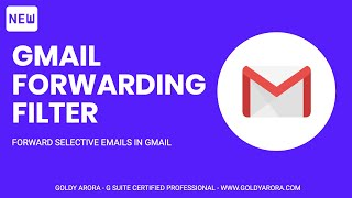 How to Forward Selective Emails from Gmail