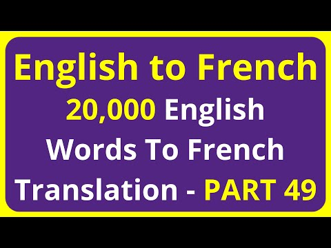 20,000 English Words To French Translation Meaning - PART 49 | English to Francais translation