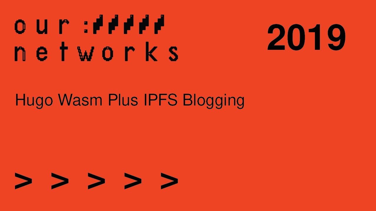 Video thumbnail for Hugo Wasm plus IPFS blogging