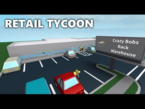 Retail Tycoon 1.0.9 - ROBLOX