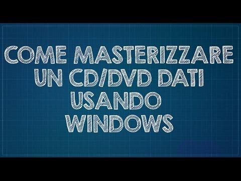 Come masterizzare un CD/DVD di dati usando Windows 7/8/10