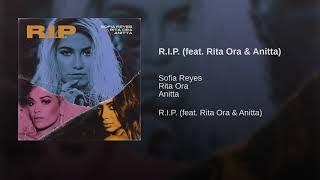 RIP   Sofia Reyes , Rita Ora & Anitta (Official Áudio)