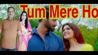 Tum Mere Ho Iss pal Mere Ho || FULL SONG WITH LYRICS