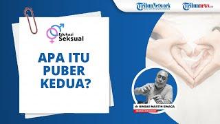Apa yang Dimaksud dengan Puber Kedua pada Laki-laki? Berikut Penjelasan Medical Sexologist