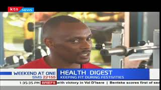 Health Digest: Keeping fit during festivities