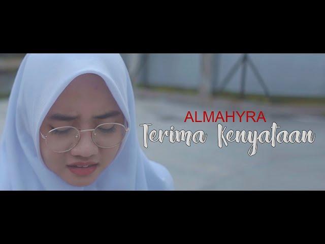 ALMAHYRA - TERIMA KENYATAAN  (COVER CHERYLL)