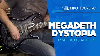 Megadeth Dystopia   Practicing At Home