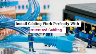 What are the Tips for laying the Structured Cabling work